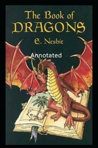 Cover of The Books of Dragons Annotated