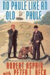 Book cover for No Phule Like an Old Phule