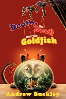 Cover of Death, the Devil, and the Goldfish