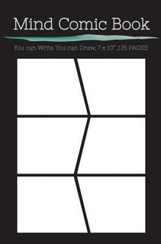 """Cover of Mind Comic Book - 6 Panel,7""""x10"""", 135 Pages, Make Your Own Comic Books"""
