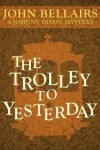 Book cover for The Trolley to Yesterday