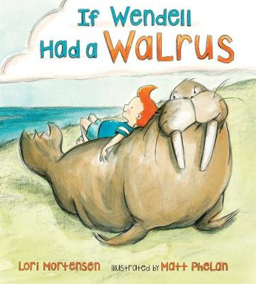 Cover of If Wendell Had a Walrus