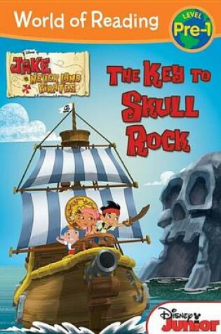 Cover of Jake and the Never Land Pirates the Key to Skull Rock
