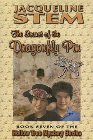 Cover of The Secret of the Dragonfly Pin