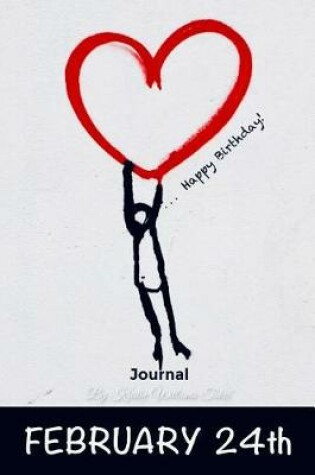 Cover of Happy Birthday Journal February 24th