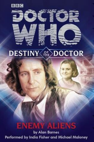 Cover of Doctor Who: Enemy Aliens (Destiny of the Doctor 8)
