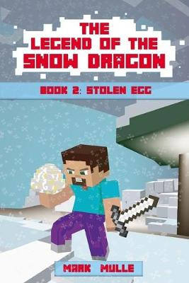Cover of The Legend of the Snow Dragon (Book 2)