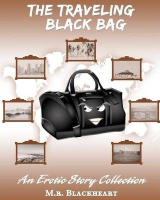 Cover of The Traveling Black Bag an Erotic Story Collection
