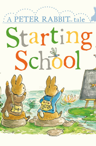 Cover of Peter Rabbit Tales: Starting School