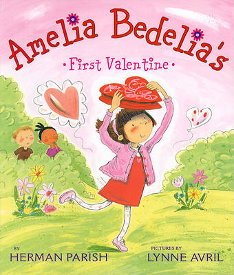Cover of Amelia Bedelia's First Valentine