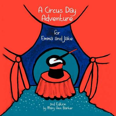 Cover of A Circus Day Adventure for Emma and Jake
