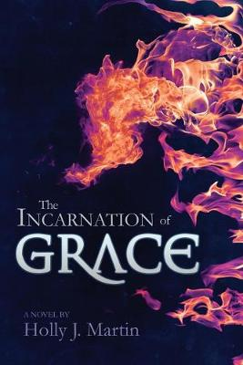 Cover of The Incarnation of Grace