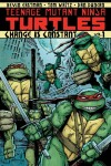 Book cover for Teenage Mutant Ninja Turtles Volume 1: Change is Constant