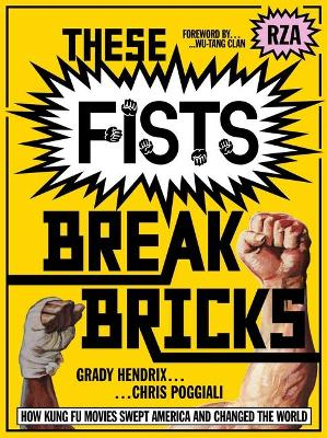 Book cover for These Fists Break Bricks