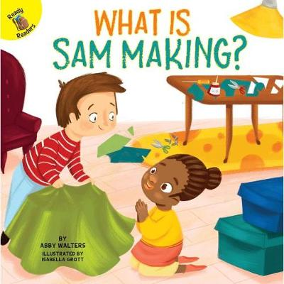 Cover of What Is Sam Making?