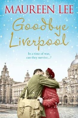 Cover of Goodbye Liverpool