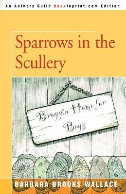 Cover of Sparrows in the Scullery