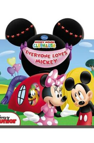 Cover of Mickey Mouse Clubhouse Everyone Loves Mickey