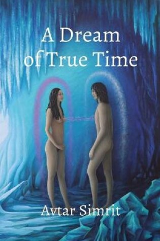 Cover of A Dream of True Time