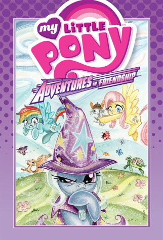 Cover of My Little Pony: Adventures in Friendship Volume 1