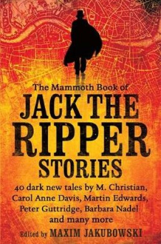 Cover of The Mammoth Book of Jack the Ripper Stories