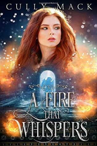 Cover of A Fire That Whispers