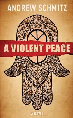 Cover of A Violent Peace
