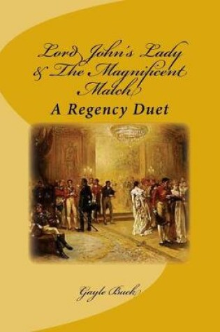 Cover of Lord John's Lady & The Magnificent Match
