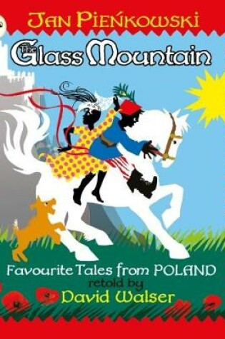 Cover of The Glass Mountain: Tales from Poland