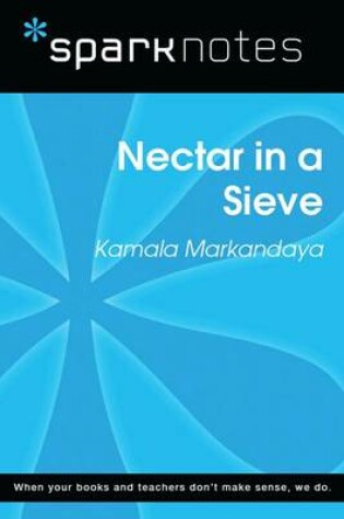 Cover of Nectar in a Sieve (Sparknotes Literature Guide)