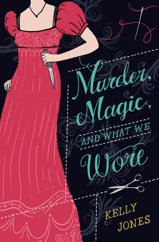 Cover of Murder, Magic, and What We Wore