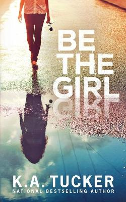 Cover of Be the Girl