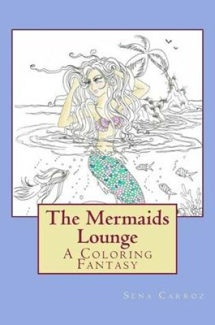 Cover of The Mermaids Lounge