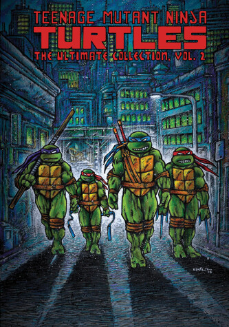 Cover of Teenage Mutant Ninja Turtles: The Ultimate Collection, Vol. 2