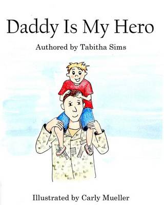 Book cover for Daddy Is My Hero