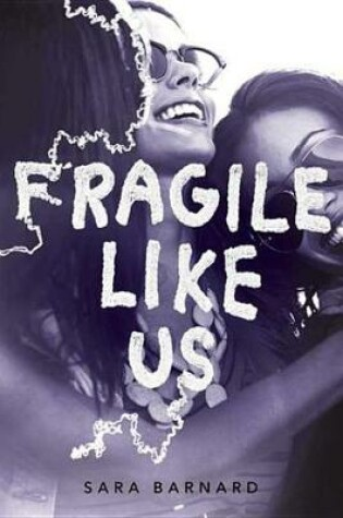 Cover of Fragile Like Us