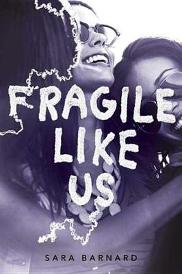 Book cover for Fragile Like Us