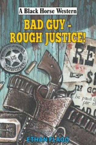 Cover of BAD Guy - Rough Justice!