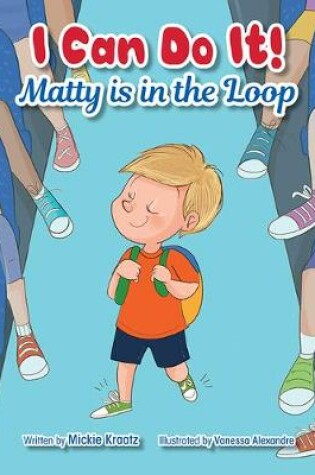 Cover of Matty Is in the Loop