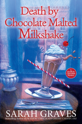 Cover of Death by Chocolate Malted Milkshake