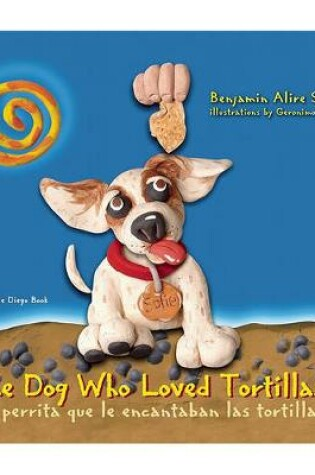 Cover of The Dog Who Loved Tortillas
