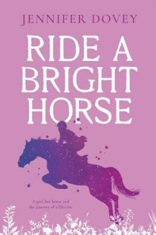 Cover of Ride a Bright Horse