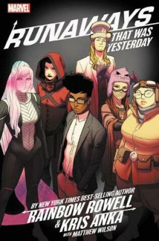 Cover of Runaways By Rainbow Rowell & Kris Anka Vol. 3: That Was Yesterday