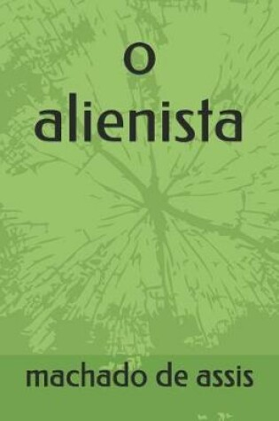 Cover of O Alienista