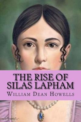 Cover of The rise of silas lapham (Special Edition)