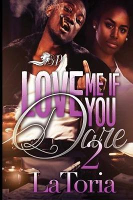Cover of Love Me If You Dare 2