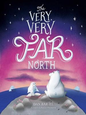 Cover of The Very, Very Far North