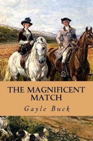 Cover of A Magnificent Match