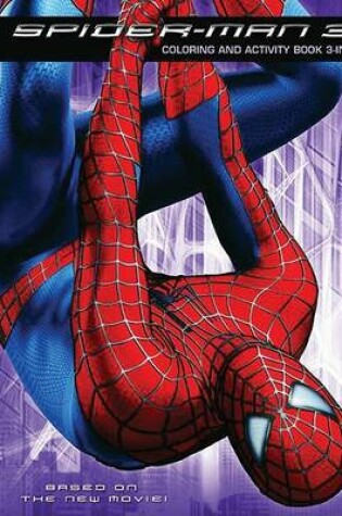 Cover of Spider-Man 3: Coloring and Activity Book 3-In-1