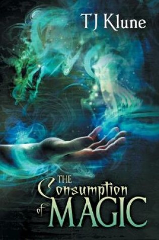 Cover of The Consumption of Magic